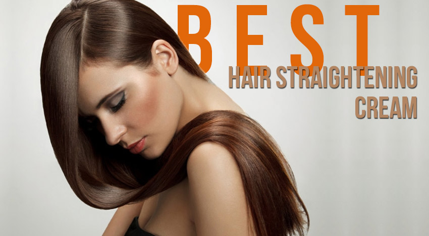 Best Hair Straightening Cream Reviews