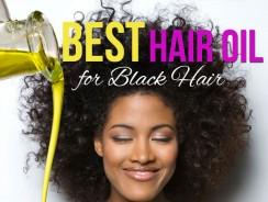 Best Hair Oil for Black Hair
