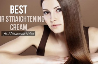 Best Hair Straightening Cream for Permanent Hair