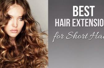 Best Hair Extensions for Short Hair