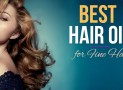 Best Hair Oil for Fine Hair
