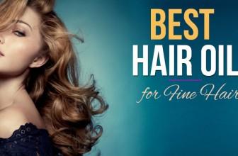 Best Hair Oil for Fine Hair